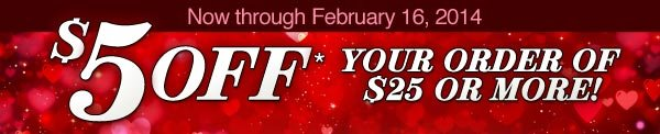 $5 OFF* your purchase!