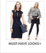 MUST-HAVE LOOKS