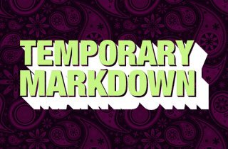 Temporary Markdowns