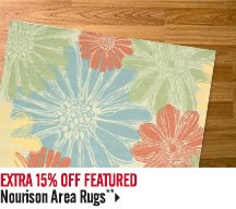 Extra 15% off Featured Nourison Area Rugs**