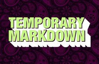 Temporary Markdowns