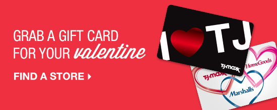 grab a gift card for your valentine. find  a store