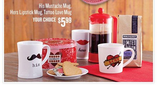 Mugs - Your Choice $5.99