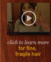 for fine, fragile hair
