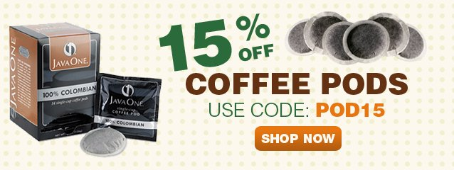 Take 15% off your order of coffee PODS with coupon code: POD15