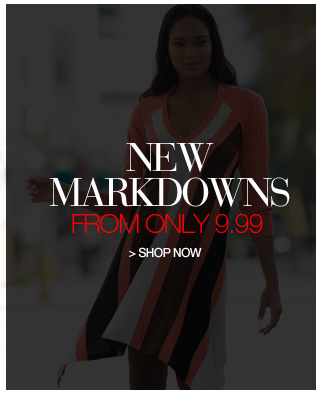 Shop New Markdowns from only 9.99