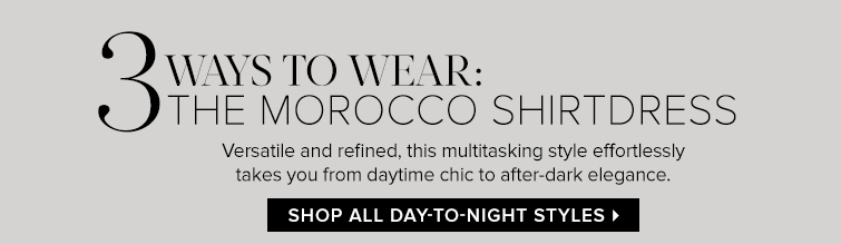 Shop All Day-To-Night Styles