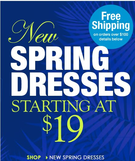 NEW Bold Spring Dresses, as low as $19!