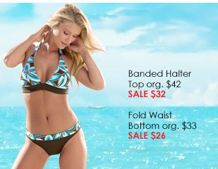 Banded Halter Top and Fold Waist Bottom ON SALE!