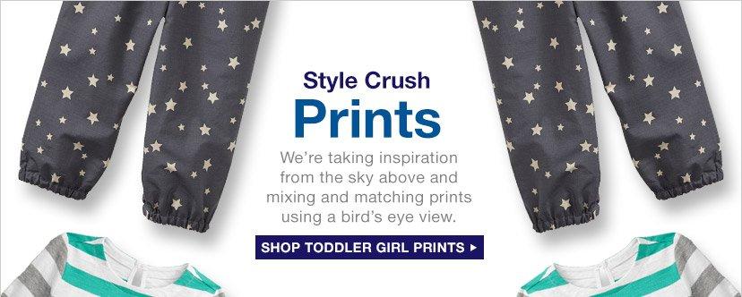 Style Crush: Prints   SHOP TODDLER GIRL PRINTS