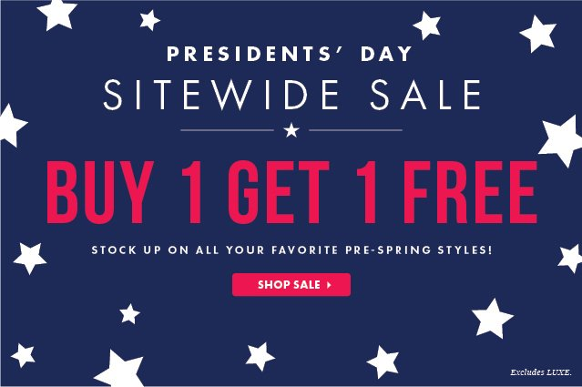 President Day Sale - Buy One, Get One Free!