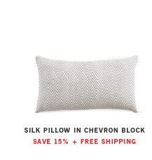 SILK PILLOW IN CHEVRON BLOCK SAVE 15% + FREE SHIPPING
