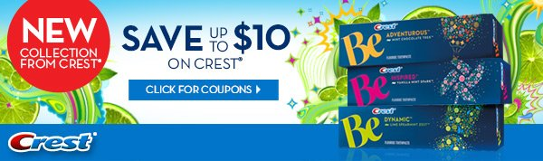 New Collection from Crest. Click for Coupons