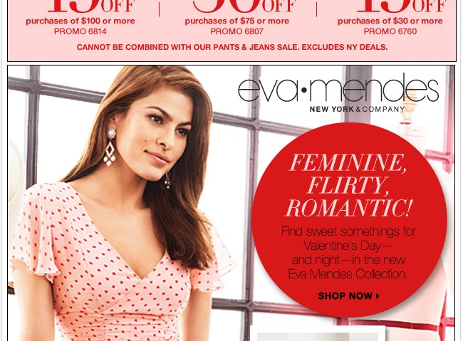Feminine, Flirty, Romantic. The Eva Mendes Collection.