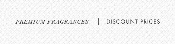 Premium Fragrances | Discount Prices