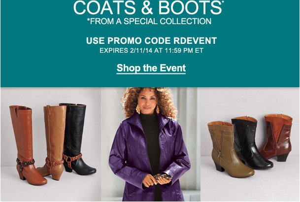 Take an Extra 50% off coats and boots from a special collection! Use RDEVENT