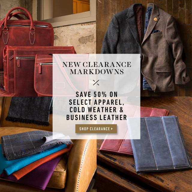 New Clearance Markdowns - Save 50% on Select Apparel, Cold Weather Accessories & Business Leather >