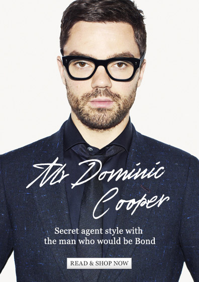 Mr Dominic Cooper: Secret agent style with The Man Who Would be Bond. Read & shop now