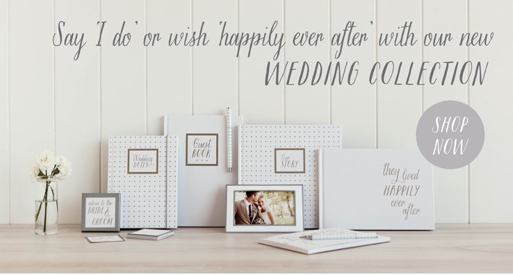 Say 'I do' or wish 'happily ever after' with our new Wedding Collection  SHOP NOW