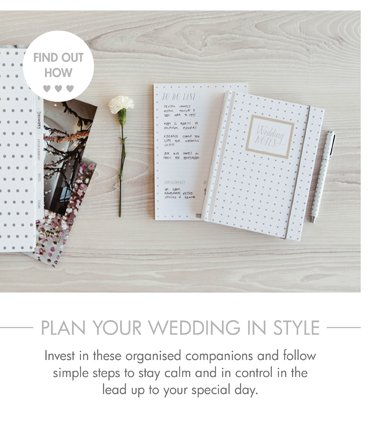 Invest in these organised companions and follow simple steps to stay calm and in control in the lead up to your special day.