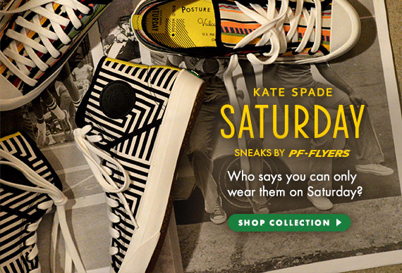Kate Spade Saturday - Sneaks by PF Flyers