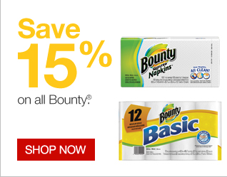 Save  15% on all Bounty. Shop now.
