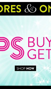 In Stores & Online! Tops Buy 1, Get 1 for $5. Select styles. Valid on items of equal or lesser value. SHOP NOW