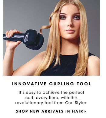 INNOVATIVE CURLING TOOL It's easy to achieve the perfect curl, every time, with this revolutionary tool from Curl Styler. SHOP NEW ARRIVALS IN HAIR