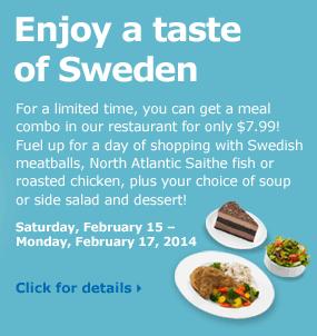 Enjoy a taste of Sweden in our restaurant