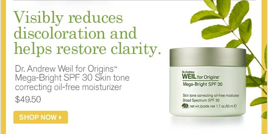 Visibly reduces discoloration and helps restore clarity Dr Andrew Weil for Origins Mega Bright SPF 30 Skin tone correcting oil free moisturizer 49 dollars 50 SHOP NOW