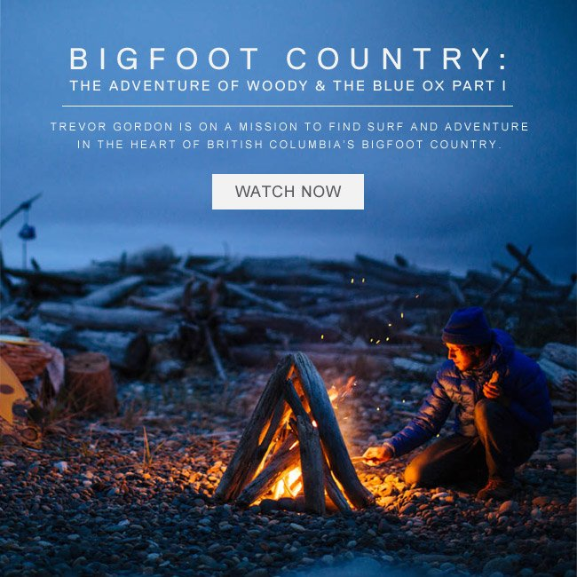BIGFOOT COUNTRY. WATCH NOW.
