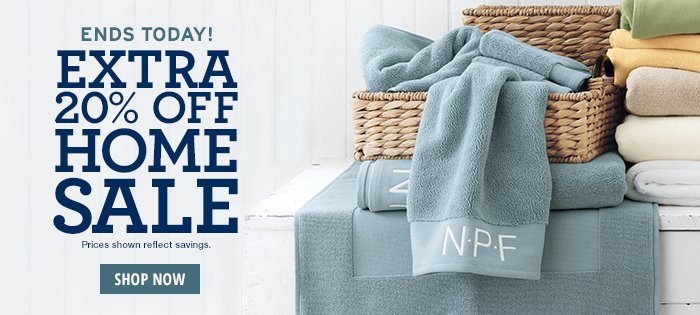 2 DAYS ONLY! Extra 20% off Home Sale