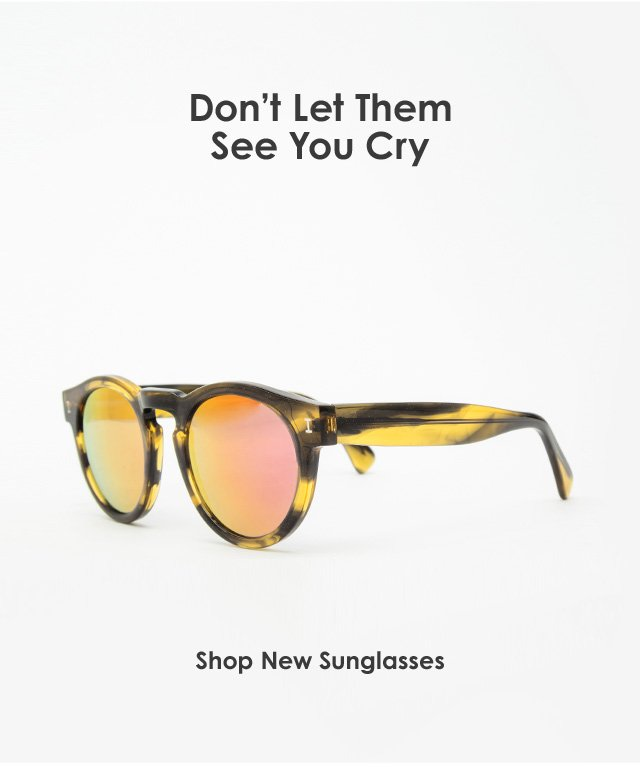 Don't Let Them See You Cry