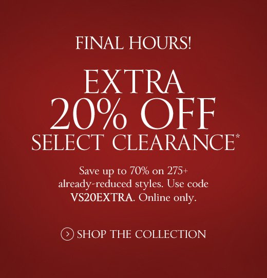 Final Hours! Extra 20% Off Select Clearance