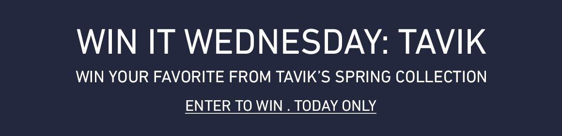 Win It Wednesday: Tavik