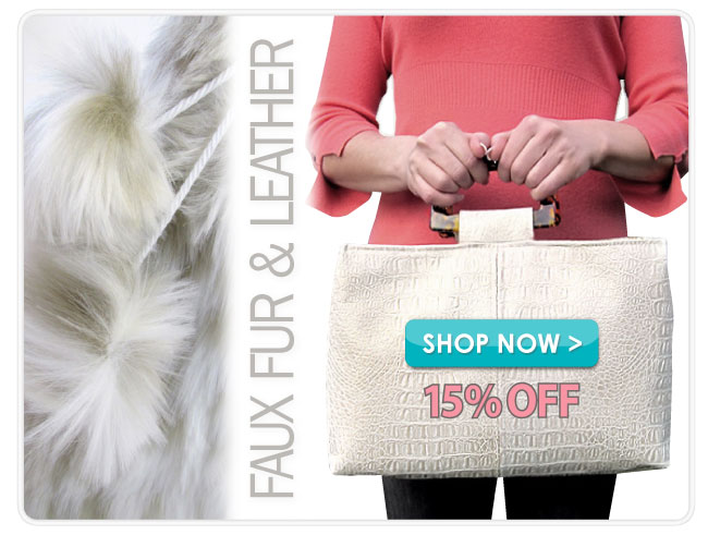 15% off Faux Fur & Faux Leather