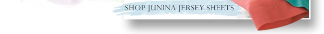 Shop Junina Jersey Sheet