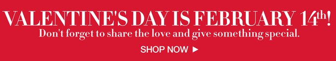 Shop the Valentine's Day Gift Shop.