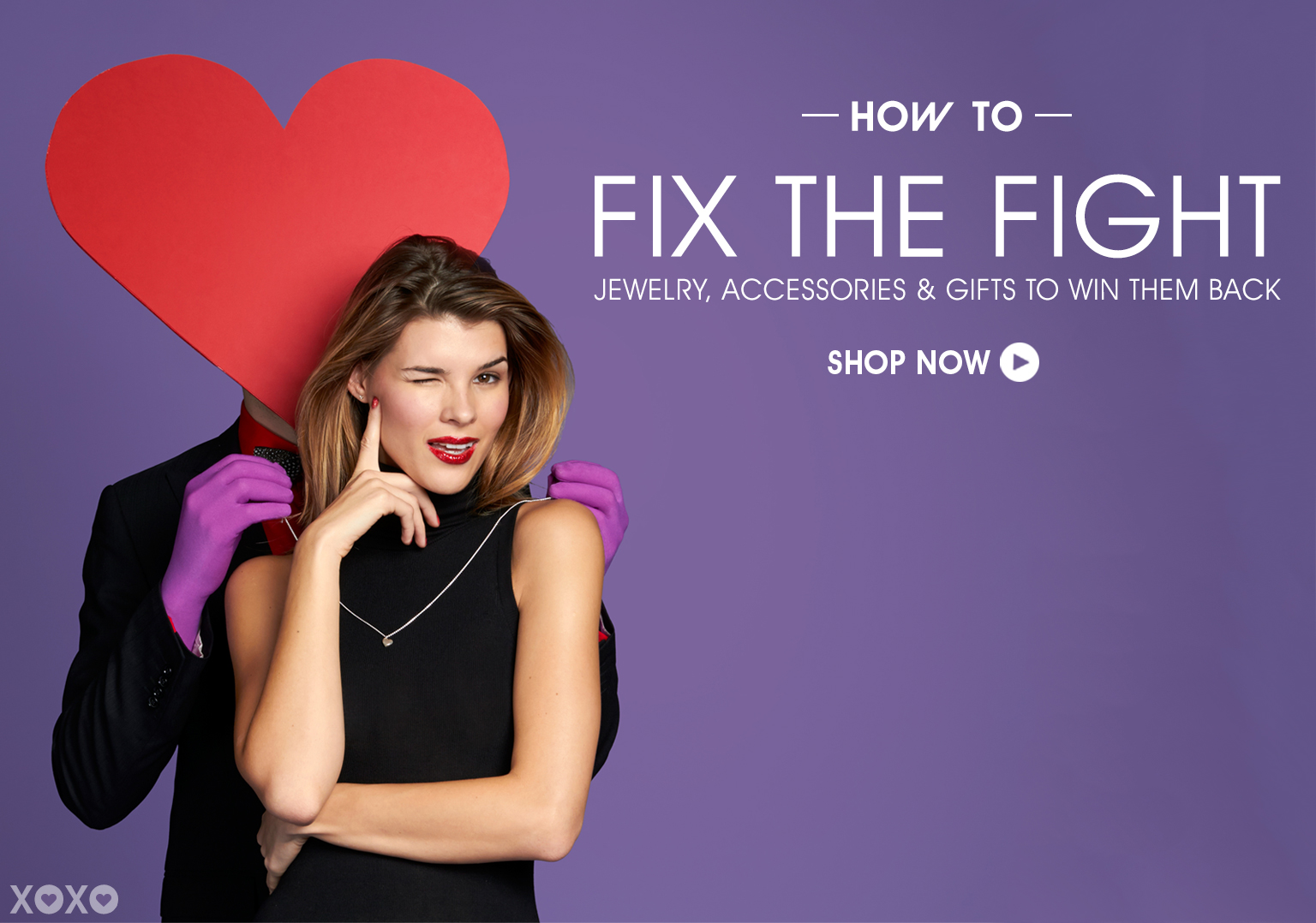 How To Fix The Fight. Shop Jewelry, Accessories & Gifts To Win Them Back