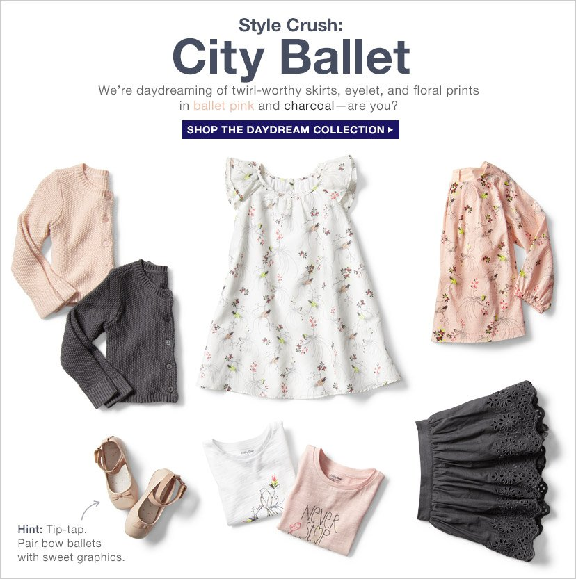 Style Crush: City Ballet | SHOP THE DAYDREAM COLLECTION