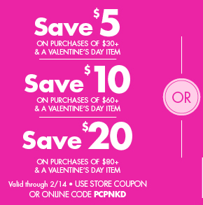 Save up to $20 Off Purchases of $80+ and a Valentine's Day Item