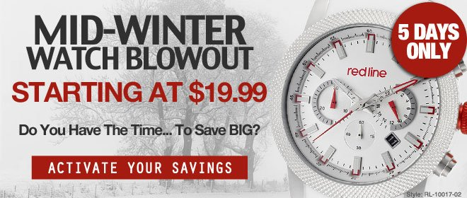 Mid-Winter Watch Blowout