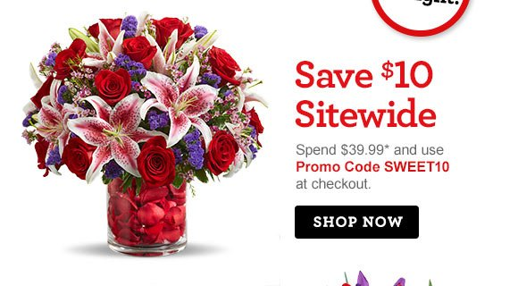 Save $10 Sitewide Spend $39.99* or more and use Promo Code SWEET10 at checkout. Shop Now