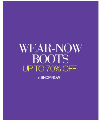 Shop Wear Now Boots, Up to 70% Off