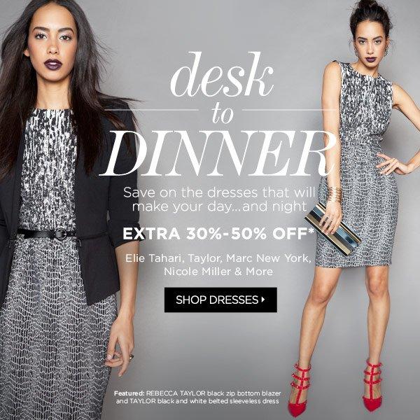 Dresses 30-50% Off*