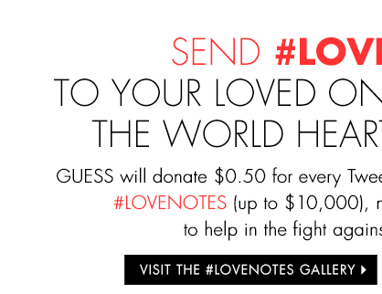 VISIT THE #LOVENOTES GALLERY