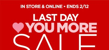 LAST DAY ♥ YOU MORE SALE