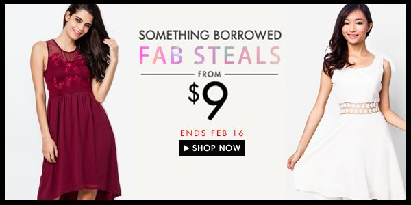 Something Borrowed Fab Steals from $9!