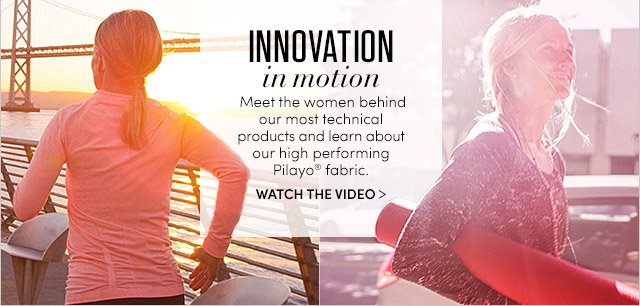 INNOVATION in motion | WATCH THE VIDEO