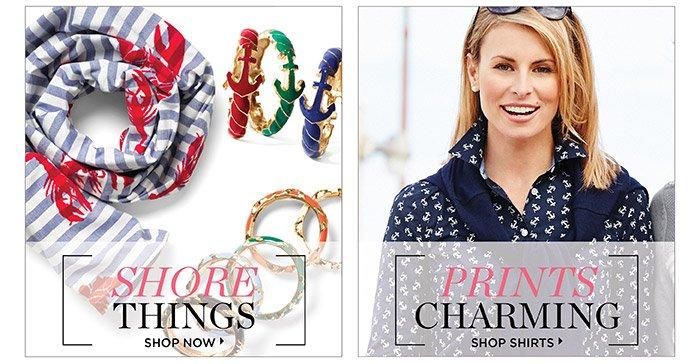 Shore Things. Shop Now. Prints Charming. Shop Shirts.